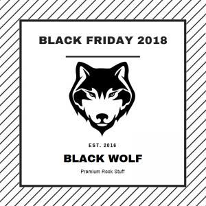 !! 2018 BLACK FRIDAY 2018!!